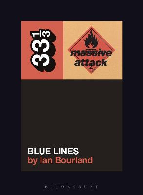 Massive Attack's Blue Lines by Ian Bourland