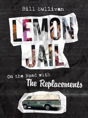 Lemon Jail by Bill Sullivan