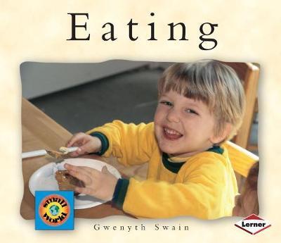 Eating by Gwenyth Swain