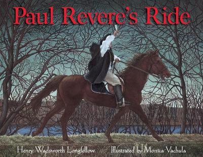 Paul Revere's Ride by Henry Longfellow