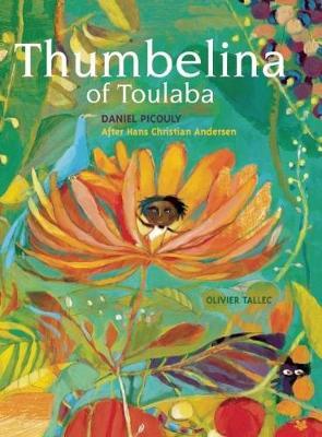 Thumbelina of Toulaba by Daniel Picouly