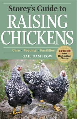 Storey's Guide to Raising Chickens book