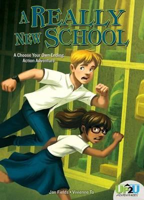 A Really New School by Jan Fields