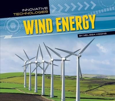 Wind Energy by Melissa Higgins