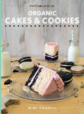 Mimi's Cookie Bar - Organic Cakes & Cookies by Mimi Council