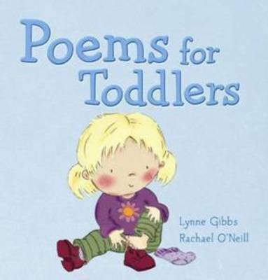 Poems for Toddlers by Lynne Gibbs