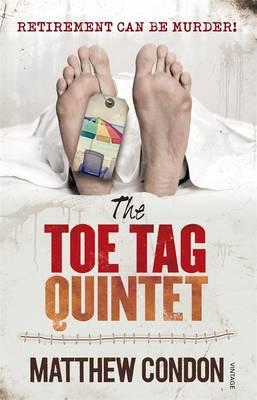Toe Tag Quintet by Matthew Condon