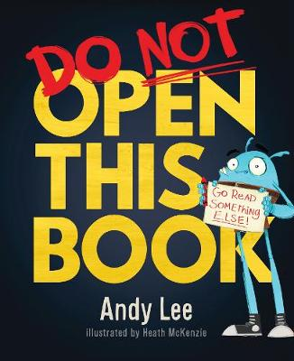 Do Not Open This Book by Andy Lee