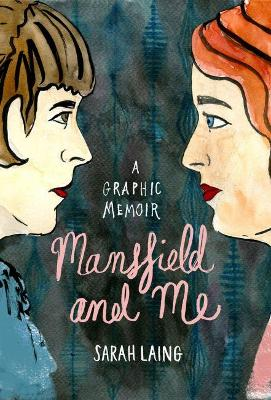 Mansfield and Me by Sarah Laing
