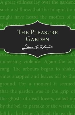 The Pleasure Garden by Leon Garfield