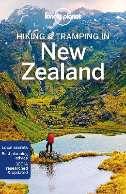 Lonely Planet Hiking & Tramping in New Zealand by Lonely Planet