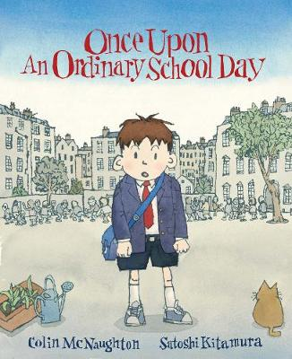 Once Upon an Ordinary School Day book