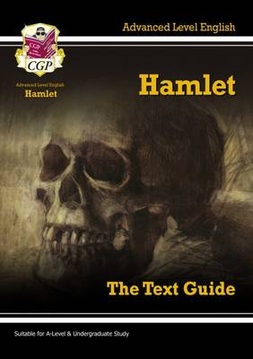 Level English Text Guide - Hamlet by CGP Books