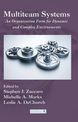 Multiteam Systems by Stephen J. Zaccaro