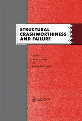 Structural Crashworthiness and Failure by Norman Jones
