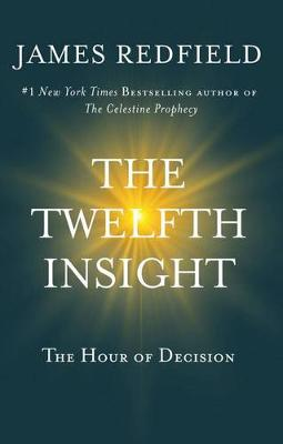 Twelfth Insight by James Redfield