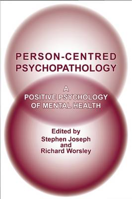 Person-Centred Psychopathology by Stephen Joseph