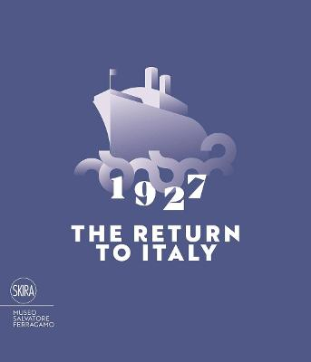 1927 The Return to Italy by Stefania Ricci