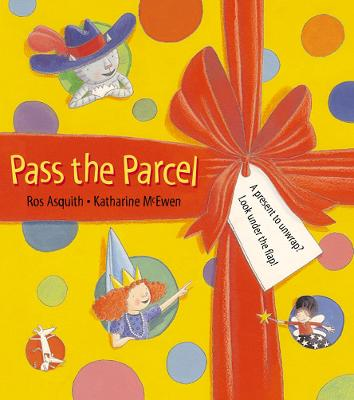 Pass the Parcel by Ros Asquith