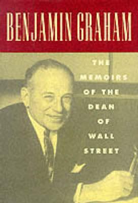 Benjamin Graham by Benjamin Graham