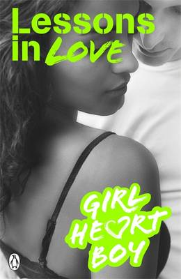 Girl Heart Boy: Lessons in Love by Ali Cronin