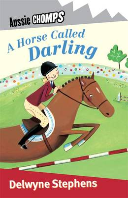 Horse Called Darling: Aussie Chomps book