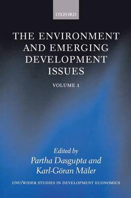 The Environment and Emerging Development Issues: Volume 1 by Partha Dasgupta