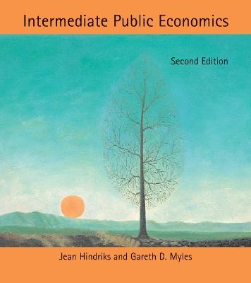 Intermediate Public Economics by Jean Hindriks