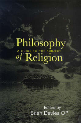 Philosophy of Religion: A Guide to the Subject by Brian Davies
