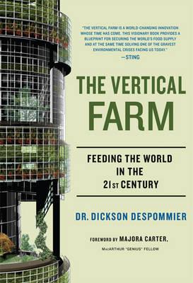 The Vertical Farm by Dickson Despommier