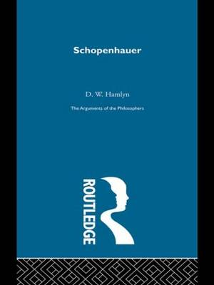 Schopenhauer-Arg Philosophers by David W. Hamlyn