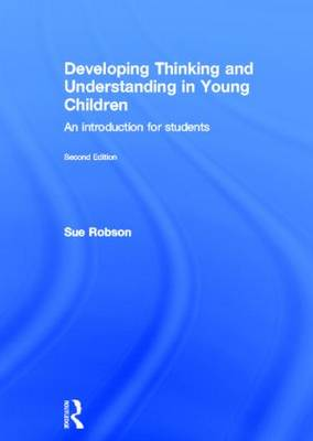 Developing Thinking and Understanding in Young Children book