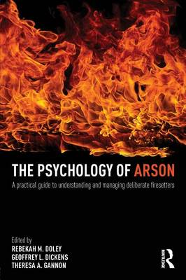 The Psychology of Arson by Rebekah Doley