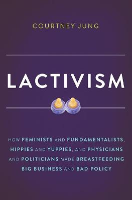 Lactivism by Courtney Jung