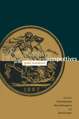 Modern Perspectives on the Gold Standard by Tamim Bayoumi
