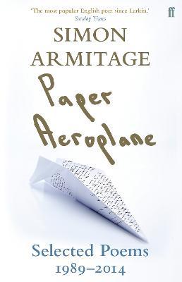 Paper Aeroplane by Simon Armitage