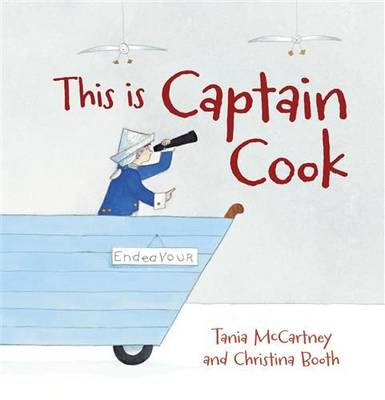 This is Captain Cook by Tania McCartney