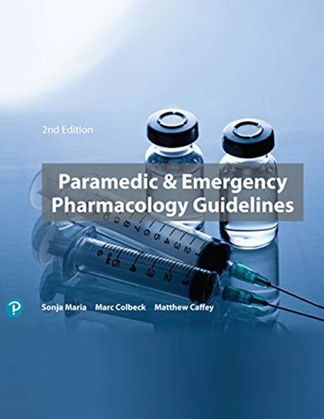 Paramedic & Emergency Pharmacology Guidelines by Sonja Maria