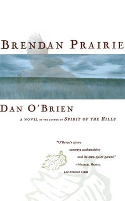 Brendan Prairie by Dan O'Brien
