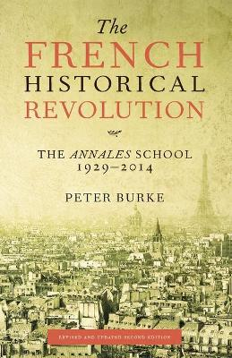 French Historical Revolution by Peter Burke