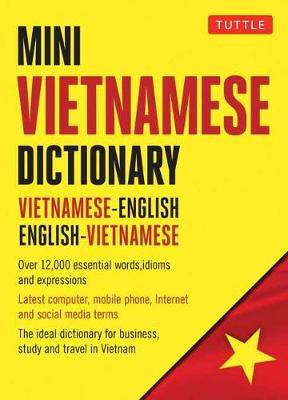 Mini Vietnamese Dictionary: Vietnamese-English / English-Vietnamese Dictionary by Phan Van Giuong