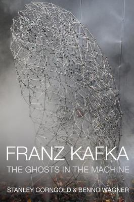 Franz Kafka by Stanley Corngold