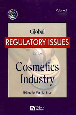 Global Regulatory Issues for the Cosmetics Industry book