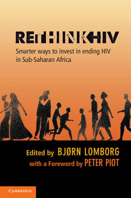 RethinkHIV by Bjorn Lomborg