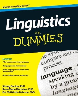 Linguistics For Dummies by Rose-Marie Dechaine