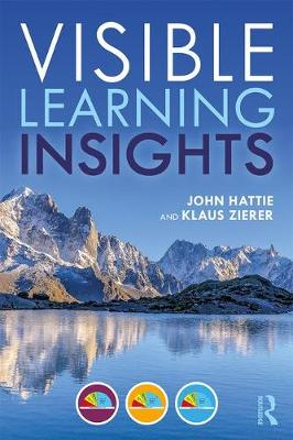 Visible Learning Insights by John Hattie