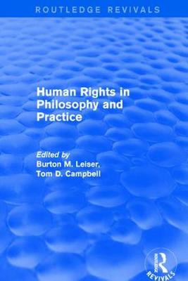 Revival: Human Rights in Philosophy and Practice (2001) by Burton M. Leiser