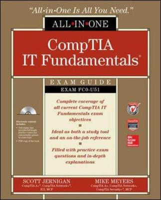 CompTIA IT Fundamentals All-in-One Exam Guide (Exam FC0-U51) by Mike Meyers