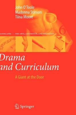 Drama and Curriculum by John O'Toole