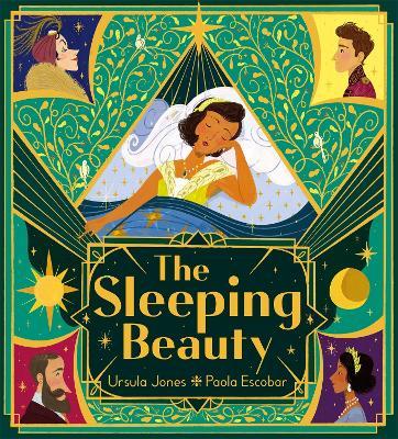 The Sleeping Beauty by Ursula Jones